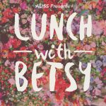 lunch with Betsy May 2016